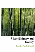 A Law Dictionary and Glossary, Volume II