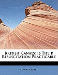 British Canals: Is Their Resuscitation Practicable