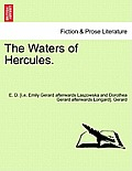The Waters of Hercules, Volume III of III