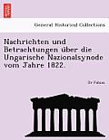 Nachrichten Und Betrachtungen U Ber Die Ungarische Nazionalsynode Vom Jahre 1822.