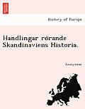 Handlingar Ro Rande Skandinaviens Historia.