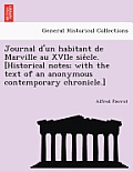 Journal D'Un Habitant de Marville Au Xviie Sie Cle. [Historical Notes; With the Text of an Anonymous Contemporary Chronicle.]