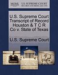 U.S. Supreme Court Transcript of Record Houston & T C R Co V. State of Texas