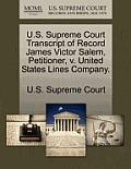 U.S. Supreme Court Transcript of Record James Victor Salem, Petitioner, V. United States Lines Company.