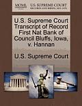U.S. Supreme Court Transcript of Record First Nat Bank of Council Bluffs, Iowa, V. Hannan