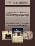 Bridge Proprietors V. Hoboken Co U.S. Supreme Court Transcript of Record with Supporting Pleadings