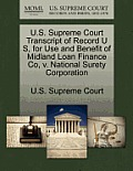 U.S. Supreme Court Transcript of Record U S, for Use and Benefit of Midland Loan Finance Co, V. National Surety Corporation