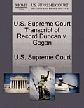 U.S. Supreme Court Transcript of Record Duncan V. Gegan