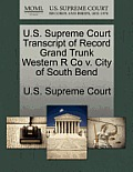 U.S. Supreme Court Transcript of Record Grand Trunk Western R Co V. City of South Bend