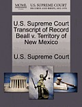 U.S. Supreme Court Transcript of Record Beall V. Territory of New Mexico