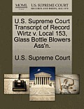 U.S. Supreme Court Transcript of Record Wirtz V. Local 153, Glass Bottle Blowers Ass'n.