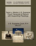Taylor V. Morton U.S. Supreme Court Transcript of Record with Supporting Pleadings
