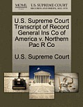U.S. Supreme Court Transcript of Record General Ins Co of America V. Northern Pac R Co