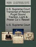 U.S. Supreme Court Transcript of Record Puget Sound Traction, Light & Power Co V. Newell