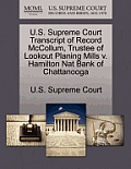 U.S. Supreme Court Transcript of Record McCollum, Trustee of Lookout Planing Mills V. Hamilton Nat Bank of Chattanooga