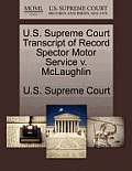 U.S. Supreme Court Transcript of Record Spector Motor Service V. McLaughlin