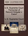 U.S. Supreme Court Transcript of Record Holgate V. Eaton