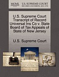 U.S. Supreme Court Transcript of Record Universal Ins Co V. State Board of Tax Appeals of State of New Jersey