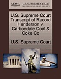 U.S. Supreme Court Transcript of Record Henderson V. Carbondale Coal & Coke Co