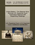 United States V. the Steamer Nina Simmes U.S. Supreme Court Transcript of Record with Supporting Pleadings