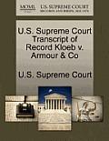 U.S. Supreme Court Transcript of Record Kloeb V. Armour & Co