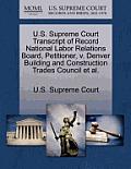 U.S. Supreme Court Transcript of Record National Labor Relations Board, Petitioner, V. Denver Building and Construction Trades Council et al.