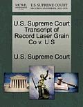 U.S. Supreme Court Transcript of Record Laser Grain Co V. U S