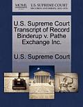 U.S. Supreme Court Transcript of Record Binderup V. Pathe Exchange Inc.