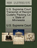 U.S. Supreme Court Transcript of Record Cudahy Packing Co V. State of Minnesota