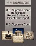 U.S. Supreme Court Transcript of Record Sullivan V. City of Shreveport