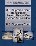 U.S. Supreme Court Transcript of Record Rast V. Van Deman & Lewis Co