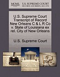 U.S. Supreme Court Transcript of Record New Orleans C & L R Co V. State of Louisiana Ex Rel. City of New Orleans