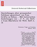 Darstellungen Alter Preussischer Schlo Sser Gezeichnet Von Frau Gra Fin Zu Dohna ... Mit Historischen Einleitungen Von ... J. V., Etc. Heft 1 (Vom Obe