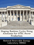 Staging Rankine Cycles Using Ammonia for Otec Power Production