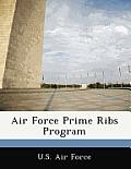 Air Force Prime Ribs Program