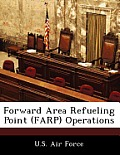 Forward Area Refueling Point (Farp) Operations