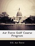 Air Force Golf Course Program
