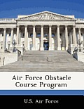 Air Force Obstacle Course Program