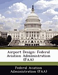 Airport Design: Federal Aviation Administration (FAA)