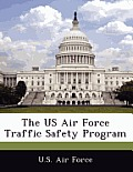 The US Air Force Traffic Safety Program