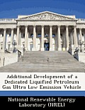 Additional Development of a Dedicated Liquified Petroleum Gas Ultra Low Emission Vehicle