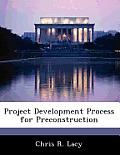 Project Development Process for Preconstruction
