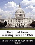 The Hired Farm Working Force of 1975