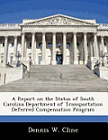 A Report on the Status of South Carolina Department of Transportation Deferred Compensation Program