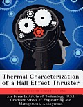 Thermal Characterization of a Hall Effect Thruster