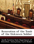 Renovation of the Tomb of the Unknown Soldier