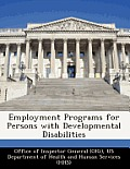 Employment Programs for Persons with Developmental Disabilities