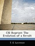 Csi Reprint: The Evolution of a Revolt