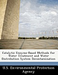 Catalytic Enzyme-Based Methods for Water Treatment and Water Distribution System Decontamination