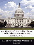 Air Quality Criteria for Ozone and Other Photochemical Oxidants, Vol. 1